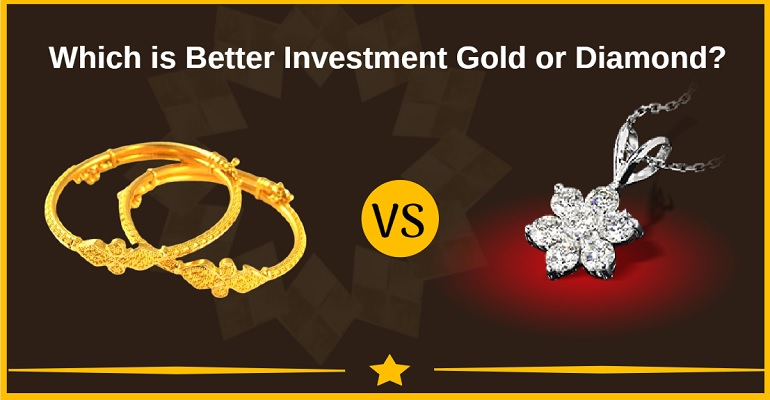 Which is better investment gold or diamond?